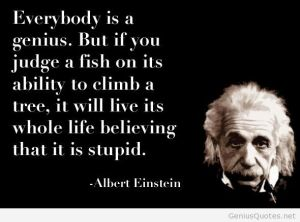 Everybody-is-a-genius-quote